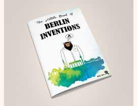 #3 for re Design of a booklet about inventions from the city of Berlin by abhimanyu3