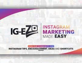"#9 для Need Facebook Group Cover Photo for ""IG-EZ"" от becretive"
