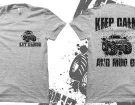 Nro 49 kilpailuun The Let's Mudd T-Shirt Contest!!!! käyttäjältä robiulhossi