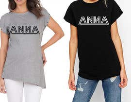 "#116 untuk I need to design a T-shirt carting ""ANNA"" name, am attaching the definition style as an option but you don't have to use it. But you have to use the attached mock-up oleh feramahateasril"