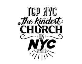 "#5 for Hey guys! I need some lettering done for the words ""tgpnyc the kindest church in nyc."" If you need any assistance or help, please refer to the attachment I sent. Thank you! by JubairAhamed1"
