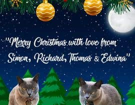 #51 untuk Digital Christmas card(s) with photos of my pet cats oleh fahadsheikhg