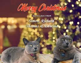 #33 untuk Digital Christmas card(s) with photos of my pet cats oleh aamirsohailoffic