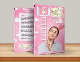 #18 untuk Design Simple Ebook Cover for Weight Loss Ebook oleh Taboha