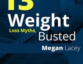 #29 untuk Design Simple Ebook Cover for Weight Loss Ebook oleh designcreativ