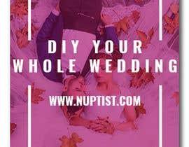 #5 untuk DESIGN ONE READY-TO-SHARE banner Ad for Nuptist(TM) oleh moustafahussin