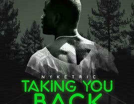 "#32 para Digital Cover Art & Social Media Header Art for ""TAKING YOU BACK"" por nadunprabodhana"