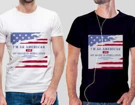 nº 25 pour We Need an Original Design for a T Shirt - Patriotic theme - Guaranteed Contest par rbcrazy