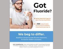 #67 untuk Got Fluoride Flyer oleh darbarg