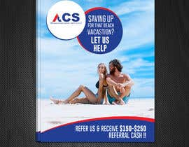 """#39 for (size 8-1/2""""x 11"""") I want an ad with a beach scene that says something like: """"Saving up for that beach vacation? Let us help! Refer us and receive $150-$250 referral cash!!"""" With company logo attached. af stylishwork"""