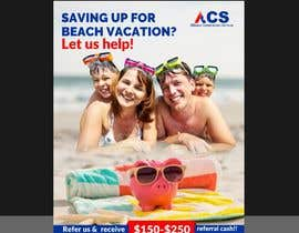 """#48 for (size 8-1/2""""x 11"""") I want an ad with a beach scene that says something like: """"Saving up for that beach vacation? Let us help! Refer us and receive $150-$250 referral cash!!"""" With company logo attached. af ConceptGRAPHIC"""