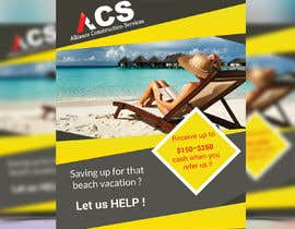 """#32 for (size 8-1/2""""x 11"""") I want an ad with a beach scene that says something like: """"Saving up for that beach vacation? Let us help! Refer us and receive $150-$250 referral cash!!"""" With company logo attached. af maruf1921"""