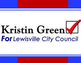 #6 for Campaign Sign Design by lilmsgoodwish