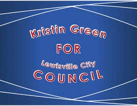 #23 for Campaign Sign Design by MVgdesign