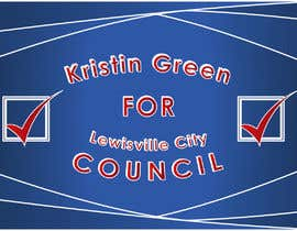 #25 for Campaign Sign Design by MVgdesign