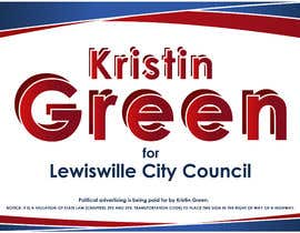 #35 for Campaign Sign Design by MVgdesign