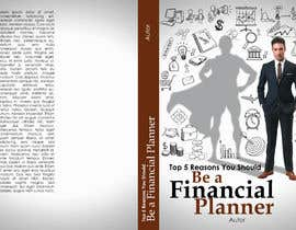"""#45 pёr Book Cover. """"Top 5 Reasons You Should Be A Financial Planner"""" nga nubelo_KWkEGS0j"""