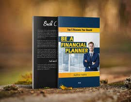 """#71 pёr Book Cover. """"Top 5 Reasons You Should Be A Financial Planner"""" nga Mahmoudagharbia"""