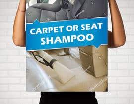 """#16 untuk Sign/Poster for """"Carpet or Seat Shampoo"""" oleh darbarg"""