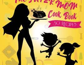 #49 для Mom Cookbook Cover от nazifa22anjam
