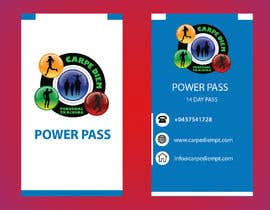 "Nro 24 kilpailuun A business card size ""Power Pass"" that I can hand out to local businesses that has ""14 day pass"" written on it with our details on the back. Phone Brad on 0437541728 email info@carpediempt.com käyttäjältä sumdas"