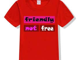 nº 101 pour Friendly Not Free par shuvro94
