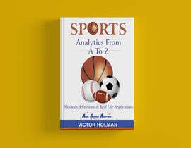 #60 cho Book Cover Design - Sports Themed bởi kashmirmzd60