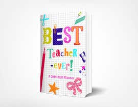 #37 for Teacher Planner Book Cover by ashar1008