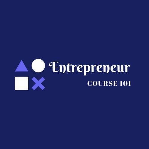 """Inscrição nº 26 do Concurso para Logo Design For """"Entrepreneur Course 101"""""""