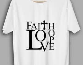 Msun7 tarafından Simple logo for a T-shirt business. Love Hope and Faith Tees için no 2