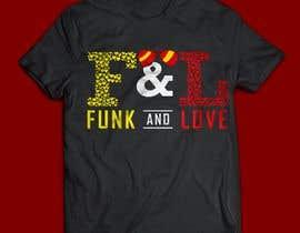 #68 cho Design a T-Shirt for www.FunkandLove.com bởi Ratulakash