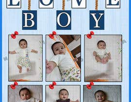 #60 for Wanted create a collage poster/frame for my baby boy (frame size 18'Inch x 24 inch/14inch x 18 inch) by haslizazahid