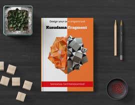 Nro 43 kilpailuun Design kusudama book cover käyttäjältä rouftarek