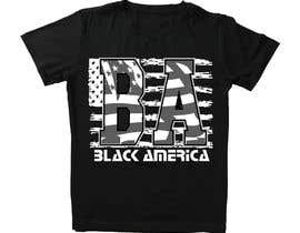 """#21 untuk This """"BA"""" stands for Black America, I wanna put it on the front of a cap and a t-shirt & market it. freedom expression such as font size, color etc. oleh khalilBD2018"""
