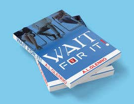 abcajk909 tarafından Wait For It! Book Cover için no 35