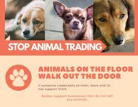 #19 for Stop Animal Trading Leaflet af cyasolutions