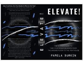 #51 cho Book Cover - Elevate! bởi golamrahman9206
