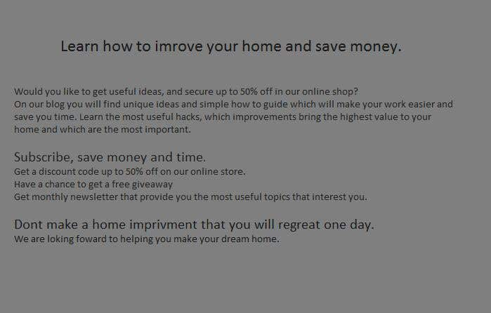 Contest Entry #8 for Landing page text (Collecting emails for newsletter) for blog about home improvement