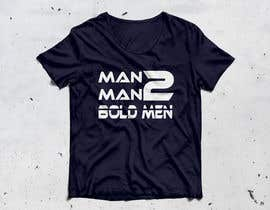 #36 for Man2Man T-shirt Design af Aalamtaanz