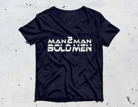 #41 for Man2Man T-shirt Design af Aalamtaanz