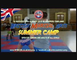 #30 for Design me a 1 min promo video for a martial arts summer camp. af WILDROSErajib