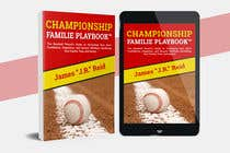 Graphic Design Kilpailutyö #48 kilpailuun Book mockup for the Championship Families Playbook™