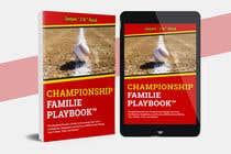 Graphic Design Kilpailutyö #49 kilpailuun Book mockup for the Championship Families Playbook™