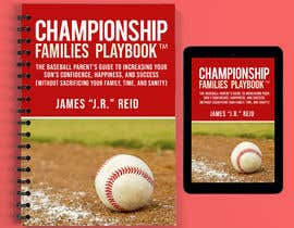 #28 untuk Book mockup for the Championship Families Playbook™ oleh warrenjoker