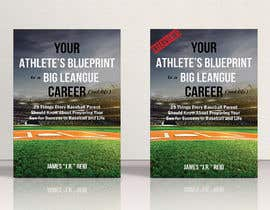 #45 for eBook Design & Mockup for my Blueprint to a Big League Career & Life! by AlMamun4772