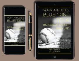 nº 74 pour eBook Design & Mockup for my Blueprint to a Big League Career & Life! par penanpaper