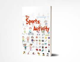 #23 for Sports Activity Book Cover (Ages 4-6) by raihan01121989
