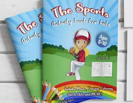 #11 for Sports Activity Book Cover (Ages 4-6) by jaiminkataria