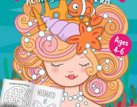 #27 for Mermaid Activity Book Cover (Ages 4-6) by medelteil