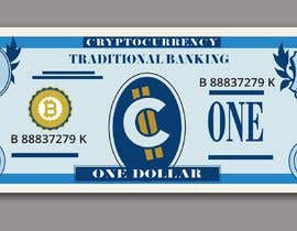 #16 для Make a design for the paper money bills for a cryptocurrency (BitCash Dollar) от cjsevilleja